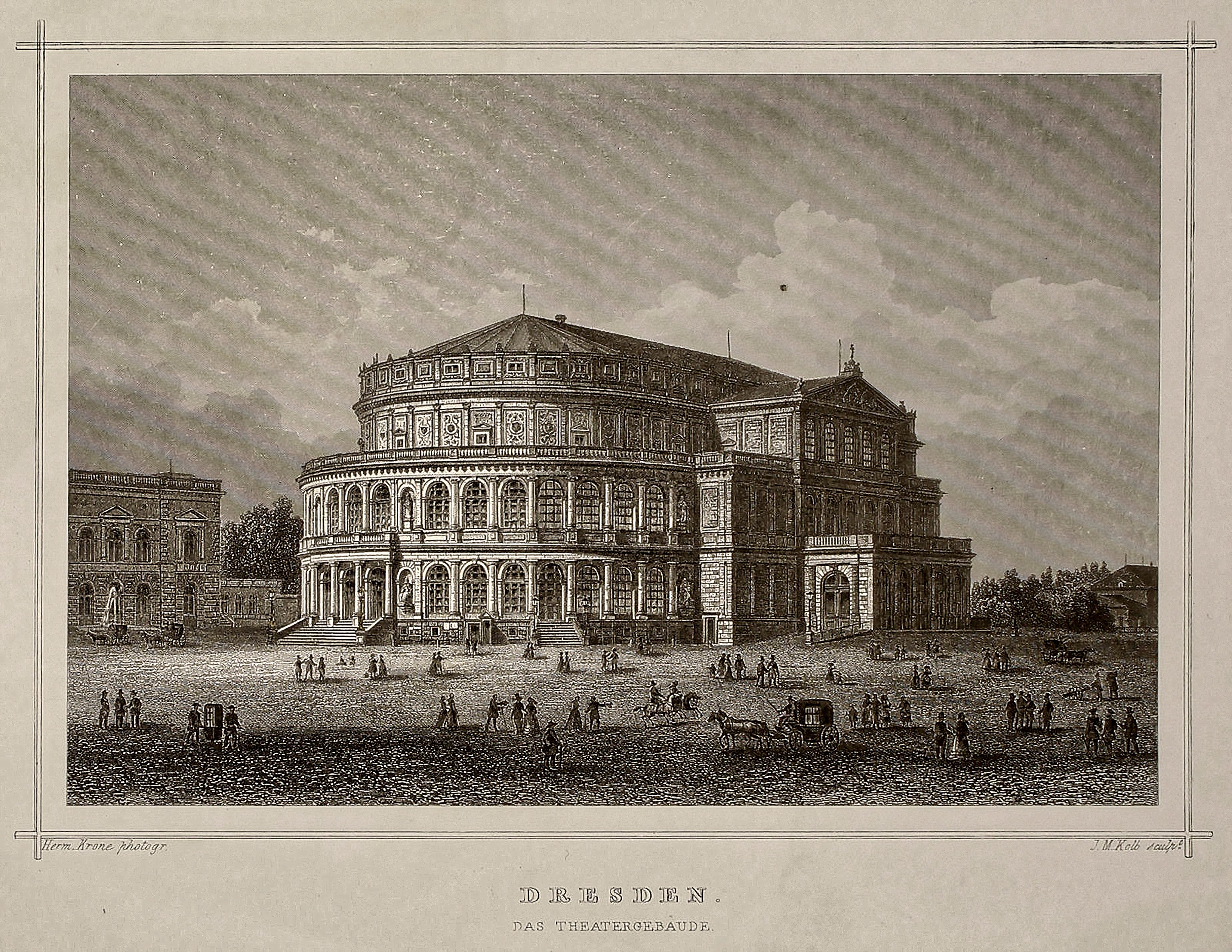 Dresden das Theatergebäude Stahlstich um 1850 Steel engraving by JM Kolb, 1841 Das erste Königliche